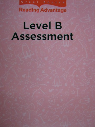 Reading Advantage B Assessment (P) by Robb, Baumann,