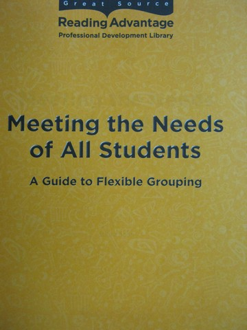 Reading Advantage Meeting the Needs of All Students (P) by Robb