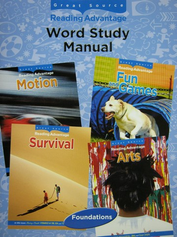 Reading Advantage Foundations Word Study Manual (P)