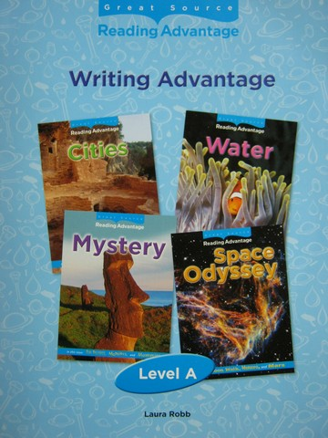 Reading Advantage A Writing Advantage (P) by Laura Robb