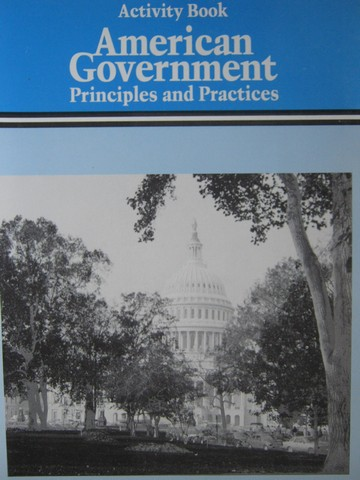American Government Principles & Practices Activity Book (P)