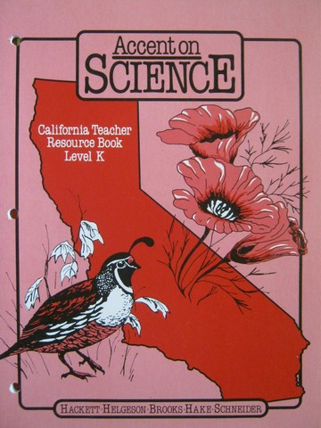 Accent on Science K California TRB (CA)(TE)(P) by Hackett,