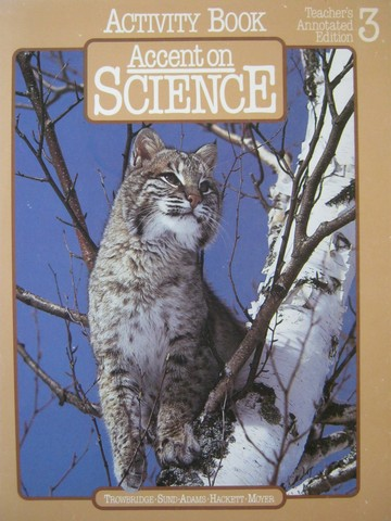 Accent on Science 3 Activity Book TAE (TE)(P) by Trowbridge,