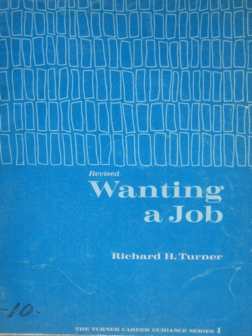 Wanting a Job Revised (P) by Richard H Turner