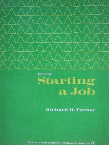 Starting a Job Revised (P) by Richard H Turner