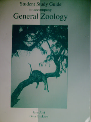 General Zoology Student Study Guide (P) by Aloi & Erickson