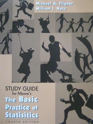 Basic Practice of Statistics 4th Edition Study Guide (P)