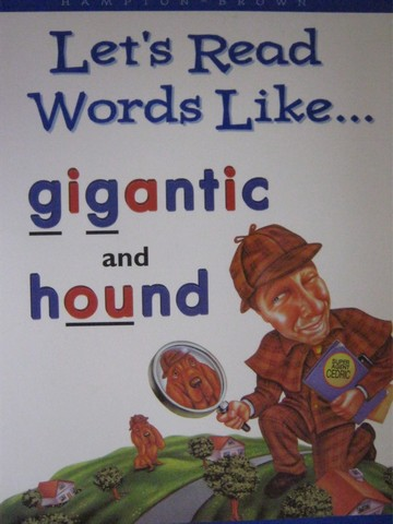 Let's Read Words Like Gigantic & Hound (P)(Big) by Kratky
