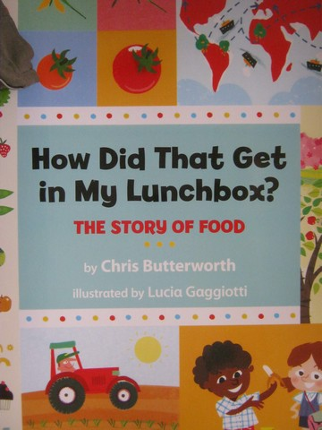 How Did That Get in My Lunchbox? (P)(Big) by Chris Butterworth