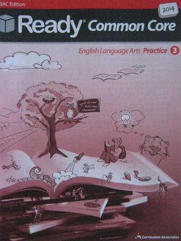 Ready Common Core 3 English Language Arts Practice SBAC (P)