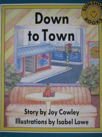 Sunshine Books Down to Town (P)(Big) by Joy Cowley