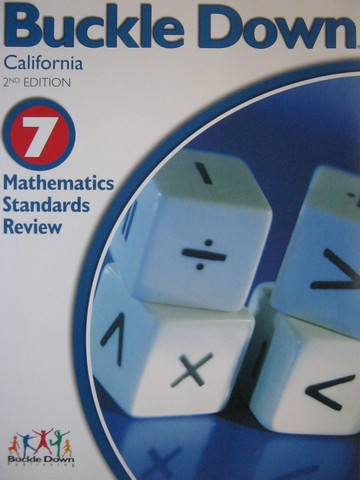 Buckle Down 7 Mathematics Standards Review 2nd Edition (CA)(P)