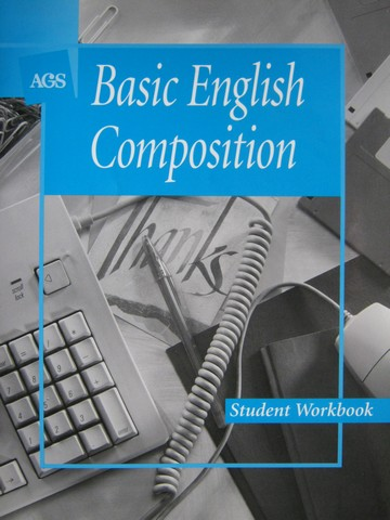 AGS Basic English Composition Student Workbook (P) by Walker