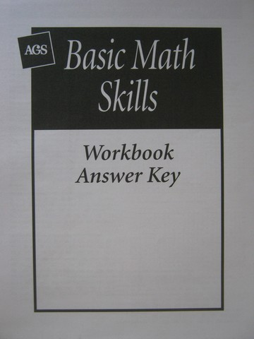 AGS Basic Math Skills Workbook Answer Key (P)