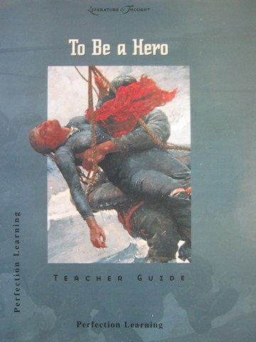 Literature & Thought To Be a Hero TG (TE)(P) by Schumacher