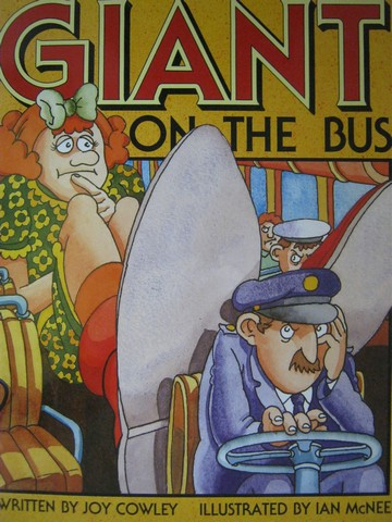 Literacy 2000 Giant on the Bus (P)(Big) by Joy Cowley