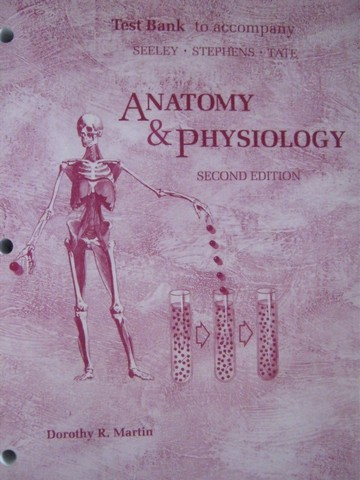 Anatomy & Physiology 2nd Edition Test Bank (P) by Martin