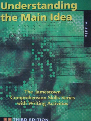 Understanding the Main Idea 3rd Edition Middle (P)