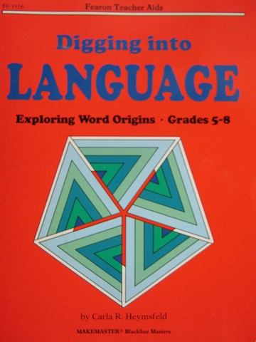 Digging into Language Explore Word Origins Grades 5-8 (P)