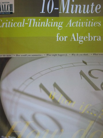 10-Minute Critical-Thinking Activities for Algebra (P) by Martin