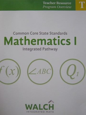 CCSS Integrated Pathway Mathematics 1 Program Overview (TE)(P)