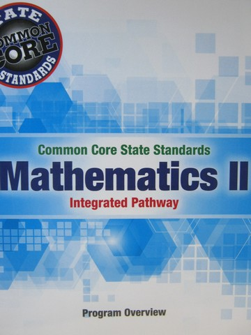 CCSS Integrated Pathway Mathematics 2 Program Overview (TE)(P)