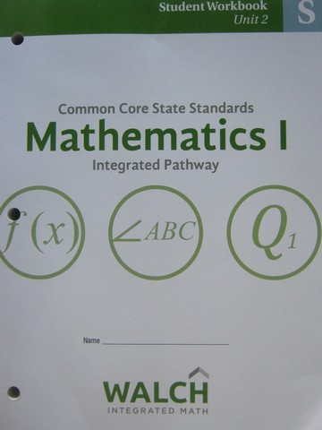 CCSS Integrated Pathway Mathematics 1 Student Workbook 2 (P)