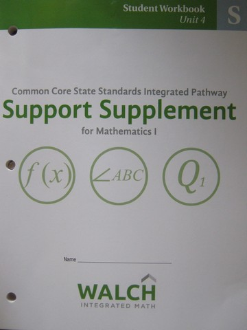 CCSS Integrated Pathway Mathematics 1 SS Student Workbook 4 (P)