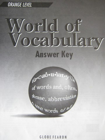 World of Vocabulary Orange Level 3e Answer Key (P) by Rauch,