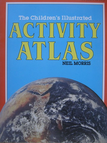 Children's Illustrated Activity Atlas (P) by Neil Morris