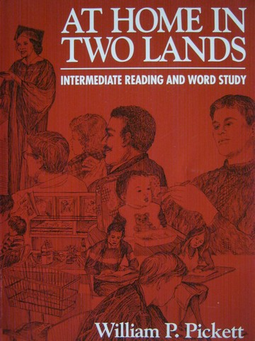 At Home in Two Lands Intermediate Reading & Word Study (P)