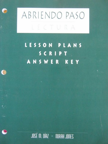 Abriendo paso Lectura Lesson Plans Script Answer Key (P)