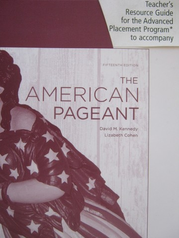 American Pageant 15th Edition AP Edition TRG (TE)(P) by Hierl