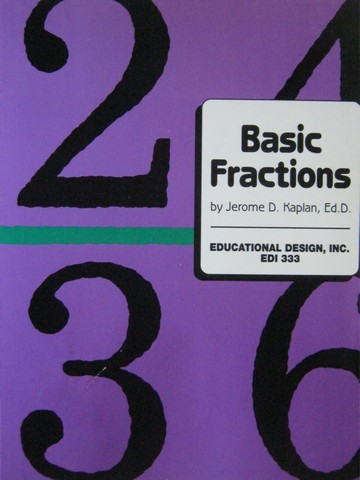 Basic Fractions (P) by Jerome D Kaplan