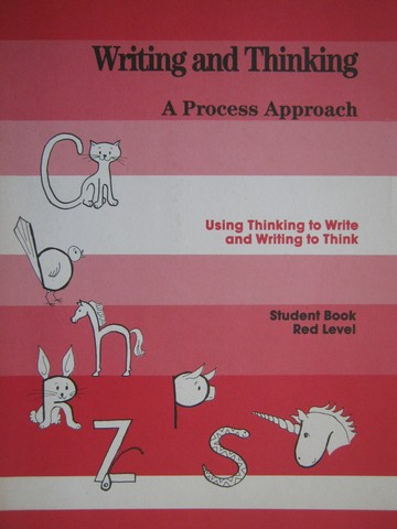 Writing & Thinking Red Level Student Book (P) by Linda Adelman