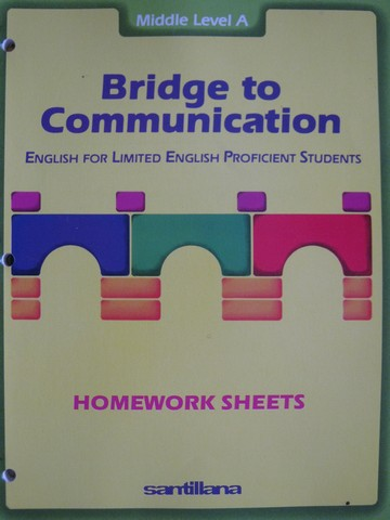 Bridge to Communication Middle A Homework Sheets (P)