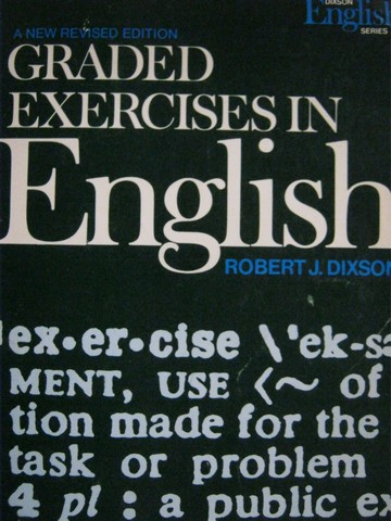 Graded Exercises in English Revised Edition (P) by Robert Dixson
