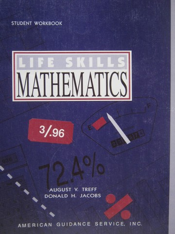 AGS Life Skills Mathematics Student Workbook (P) by Treff,