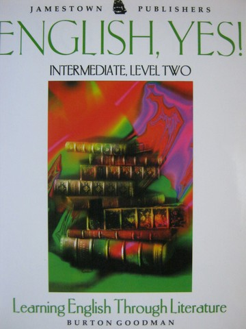 English, Yes! Intermediate Level 2 (P) by Burton Goodman