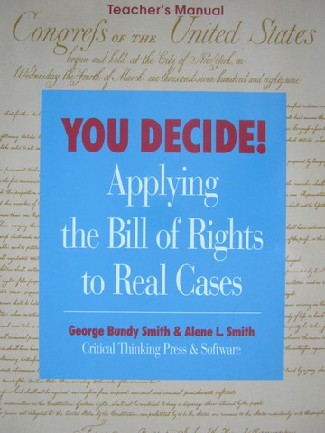You Decide! Applying the Bill of Rights to Real Cases TM (TE)(P)