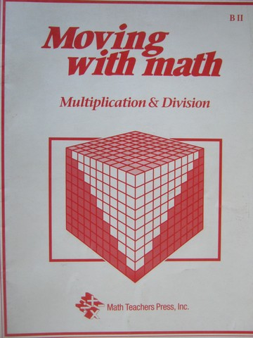 Moving with Math B2 Multiplication & Division (P) by Pierson,