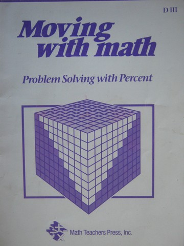Moving with Math D3 Problem Solving with Percent (P)
