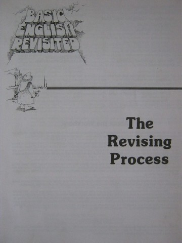 Basic English Revisited The Revising Process (P)