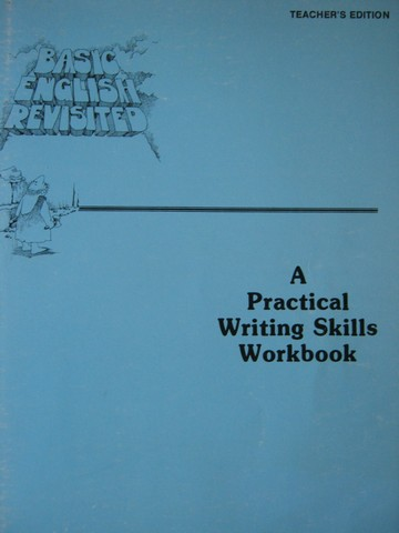 Basic English Revisited Practical Writing Skills Workbook (TE)(P