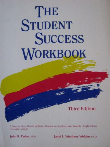 Student Success Workbook 3rd Edition (P) by Parker,