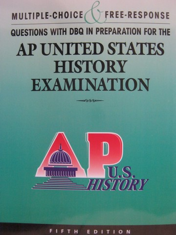 Multiple Choice & Free-Response in AP US History 5th Edition (P)