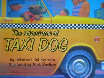Adventures of Taxi Dog (P)(Big) by Debra & Sal Barracca