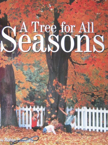 A Tree for All Seasons (P)(Big) by Robin Bernard