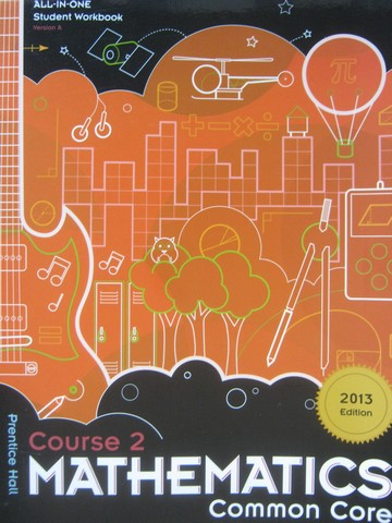 Mathematics Course 2 Common Core All-in-One Workbook A (P)