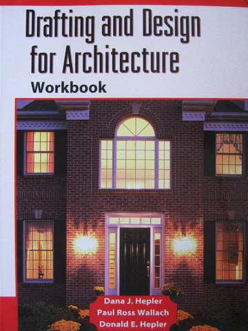 Drafting & Design for Architecture Workbook (P) by Hepler,